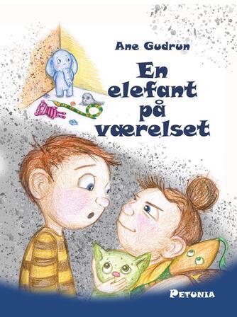 Ane Gudrun: En elefant på værelset
