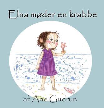 Ane Gudrun: Elna møder en krabbe