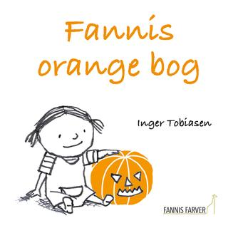 Inger Tobiasen: Fannis orange bog