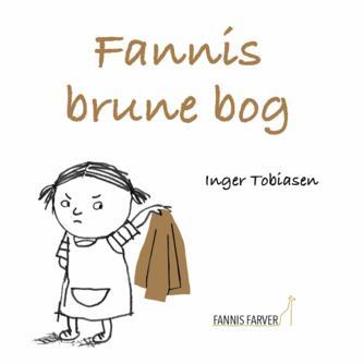 Inger Tobiasen: Fannis brune bog
