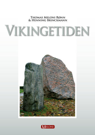 Henning Brinckmann, Thomas Meloni Rønn: Vikingetiden