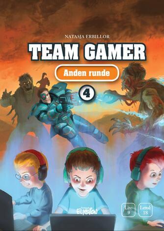 Natasja Erbillor: Team Gamer - anden runde