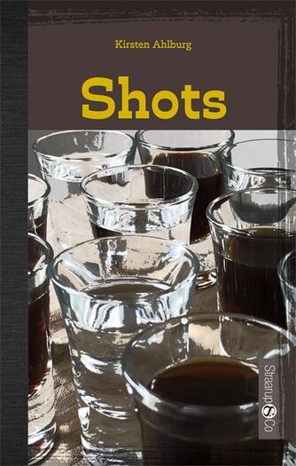 Kirsten Ahlburg: Shots