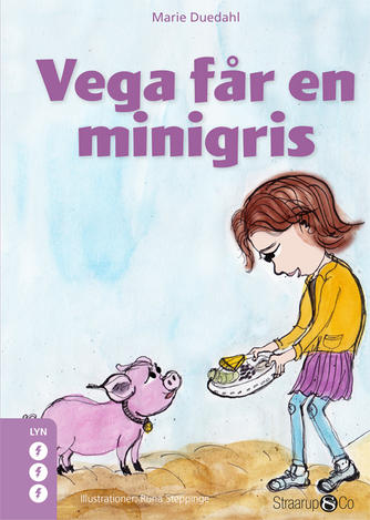 Marie Duedahl: Vega får en minigris