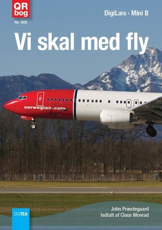 John Nielsen Præstegaard: Vi skal med fly