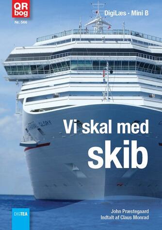 John Nielsen Præstegaard: Vi skal med skib