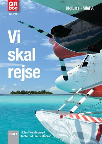 John Nielsen Præstegaard: Vi skal rejse