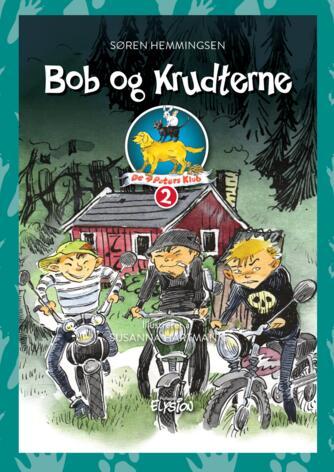 Søren Hemmingsen: Bob og Krudterne