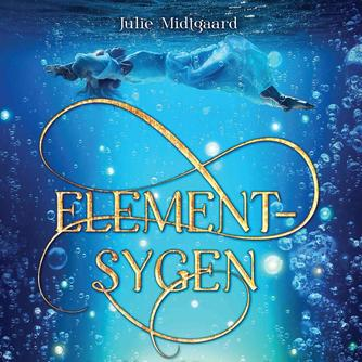 Julie Midtgaard (f. 1991): Elementsygen