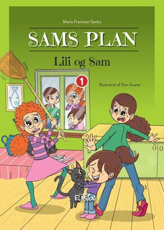 Maria Frantzen Sanko: Sams plan