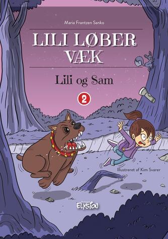 Maria Frantzen Sanko: Lili løber væk