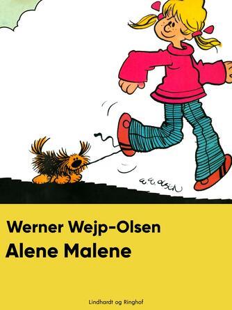 Werner Wejp-Olsen: Alene Malene