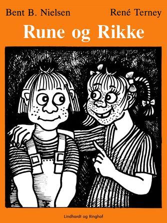 Bent B. Nielsen (f. 1949): Rune og Rikke