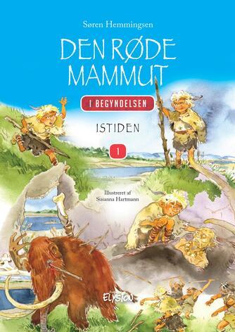 Søren Hemmingsen: Den røde mammut : istiden