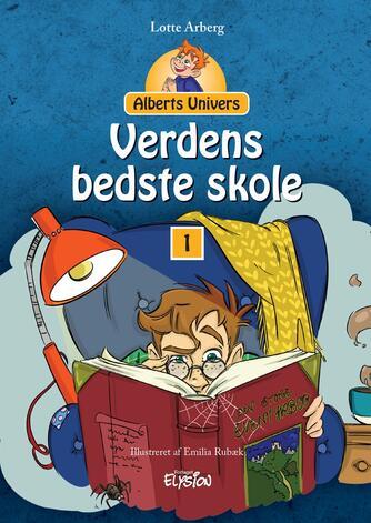 Lotte Arberg: Verdens bedste skole