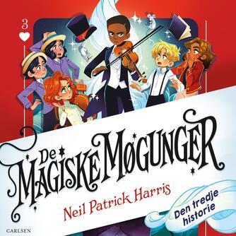 Neil Patrick Harris: De magiske møgunger - den tredje historie