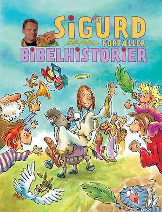 Sigurd Barrett: Sigurd fortæller bibelhistorier