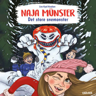 Line Kyed Knudsen: Naja Münster - det store snemonster