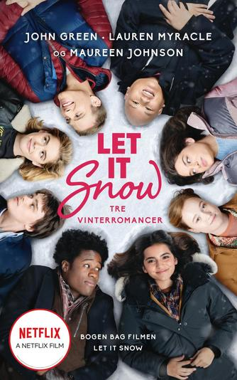 John Green (f. 1977): Let it snow