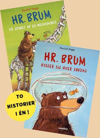 : Hr. Brum på sporet af en Megasaurus og Hr. Brum hygger sig hver søndag