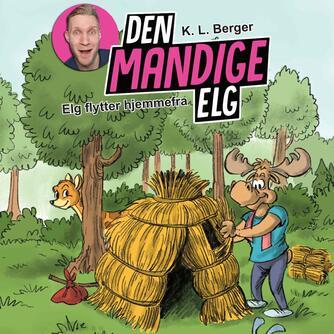 Katja L. Berger: Elg flytter hjemmefra