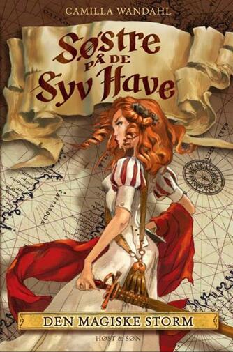 : Søstre på De syv Have (2). Den magiske storm