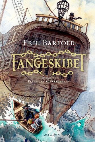 Erik Barfoed: Fangeskibet