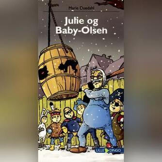 Marie Duedahl: Julie og Baby-Olsen