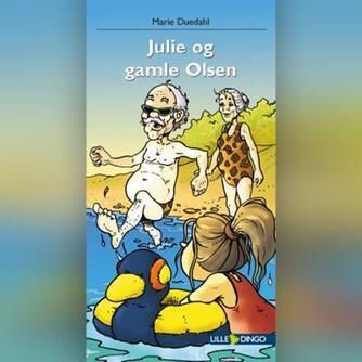 Marie Duedahl: Julie og gamle Olsen
