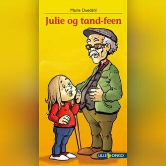 Marie Duedahl: Julie og tandfeen