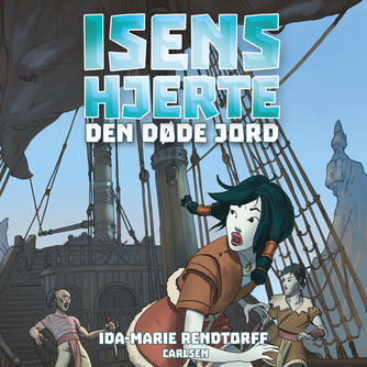 Ida-Marie Rendtorff: Isens hjerte - den døde jord