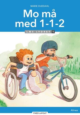 Marie Duedahl: Mo må med 1-1-2