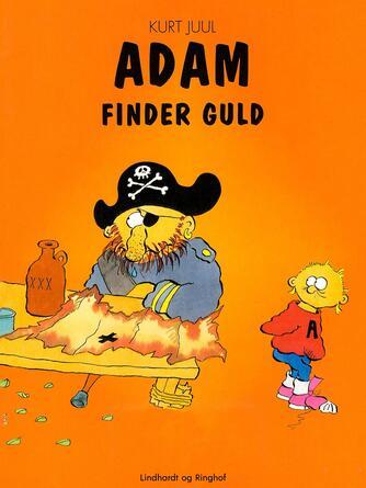 Kurt H. Juul: Adam finder guld