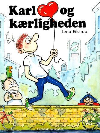Lena Eilstrup: Karl og kærligheden