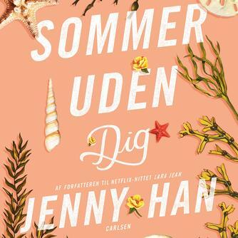 Jenny Han: Sommer uden dig