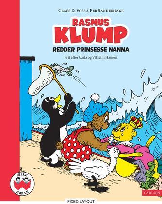 Claes D. Voss, Per Sanderhage: Rasmus Klump redder prinsesse Nanna