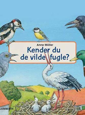Anne Möller: Kender du de vilde fugle?