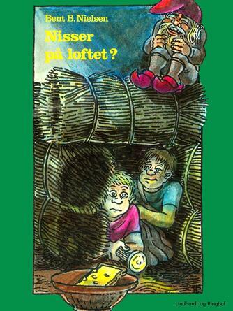 Bent B. Nielsen (f. 1949): Nisser på loftet?