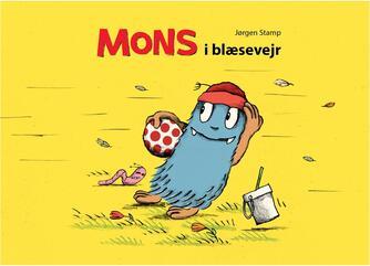 Jørgen Stamp: Mons i blæsevejr