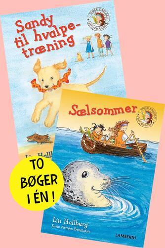 Lin Hallberg: Sandy til hvalpetræning : Sælsommer