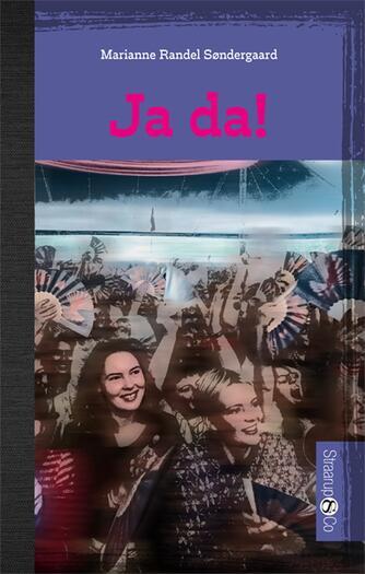 Marianne Randel Søndergaard: Ja da!