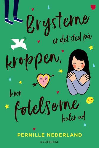 Pernille Nederland: Brysterne er det sted på kroppen, hvor følelserne buler ud