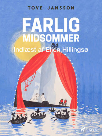 Tove Jansson: Farlig midsommer (Ved Ellen Hillingsø)