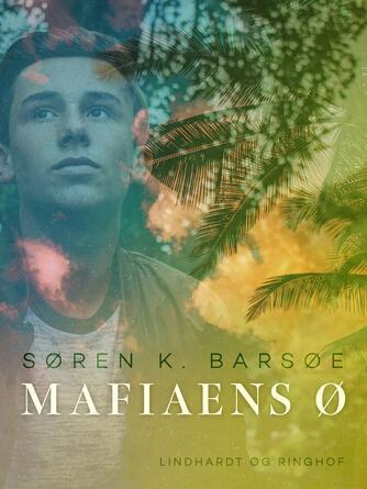 Søren K. Barsøe: Mafiaens ø