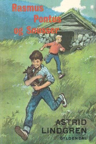 Astrid Lindgren: Rasmus, Pontus og Snusser