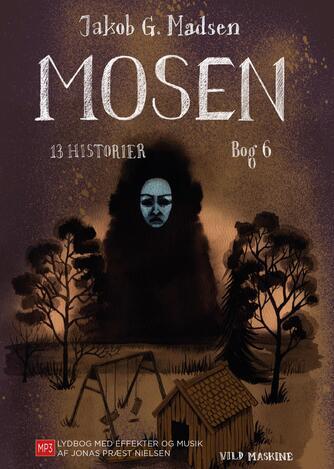 Jakob G. Madsen: Mosen
