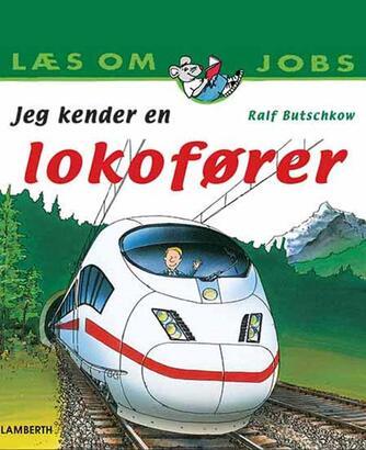 Ralf Butschkow: Jeg kender en lokofører