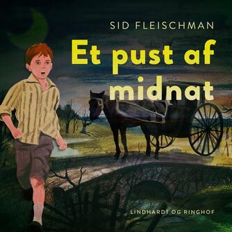 Sid Fleischman: Et pust af midnat