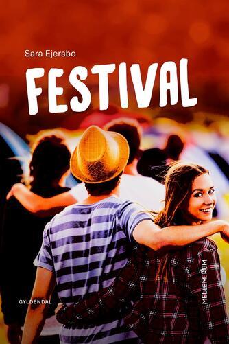 Sara Ejersbo: Festival