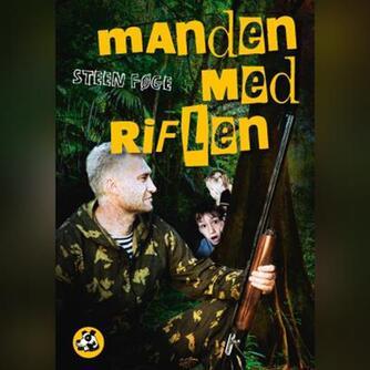 Steen Føge: Manden med riflen